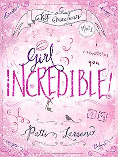 girl-incredible-patti-larsen-cover